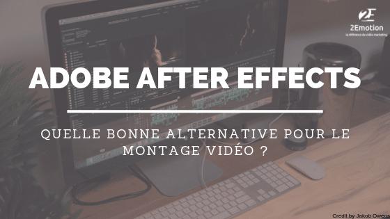 Logiciel montage vidéo pro : quelle alternative à After