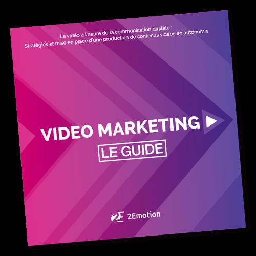 guide du vidéo marketing